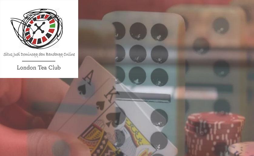 Dominoqq Online Berpengalaman Beragam Pilihan Bank - LondonTeaClub